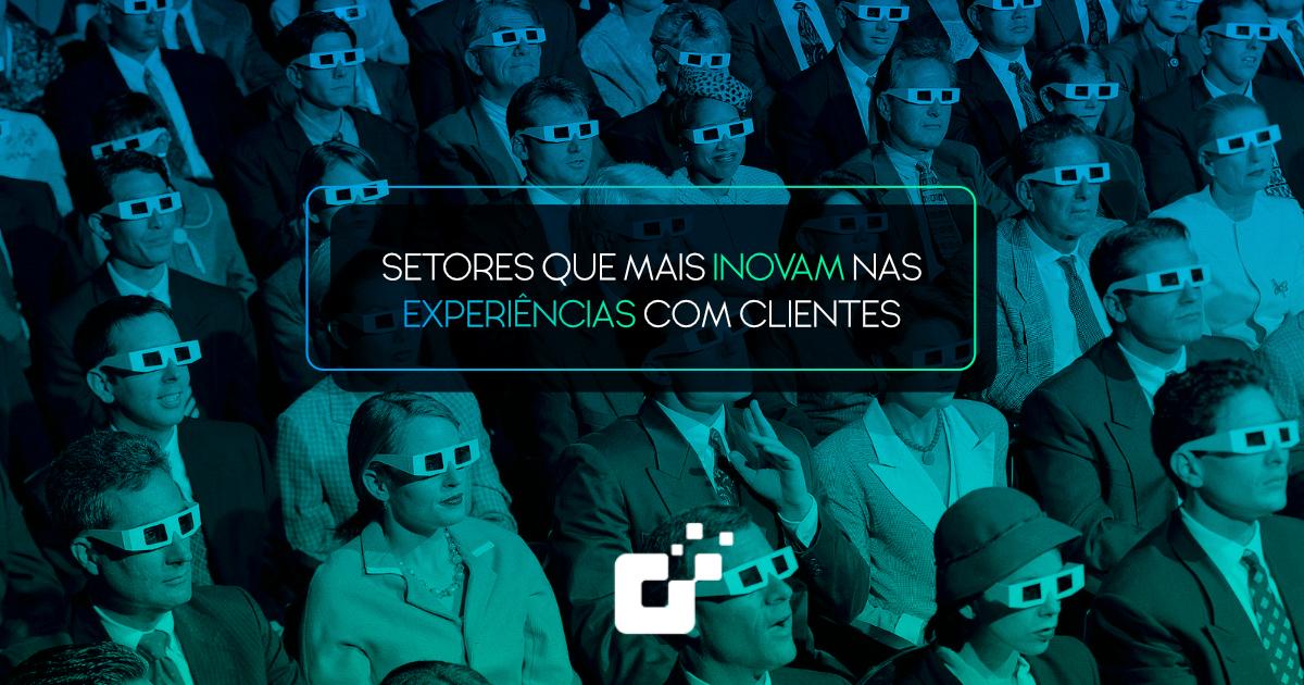 Banner Setores que mais inovam nas experiências com clientes